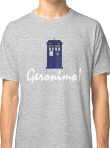"""Geronimo!"" Classic T-Shirt"