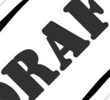 Draft Sticker