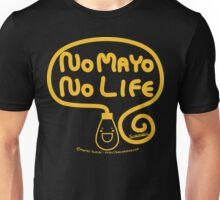 No Mayo No Life Unisex T-Shirt