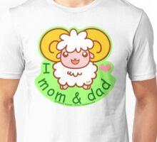I Love mom&dad Unisex T-Shirt