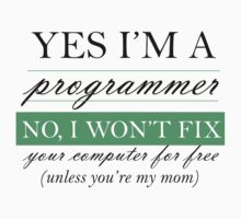 Yes I'm a programmer - white by giovybus