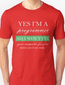 Yes I'm a programmer - white T-Shirt