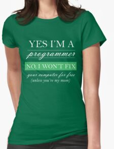 Yes I'm a programmer - white Womens Fitted T-Shirt