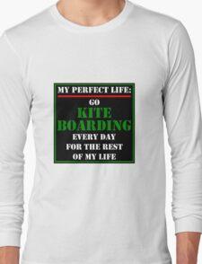 My Perfect Life: Go Kiteboarding T-Shirt