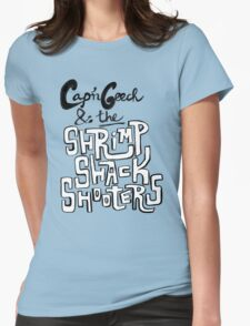Cap'n Geech and the Shrimp Shack Shooters Womens Fitted T-Shirt