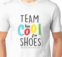 #TEAMTOOCOOLFORSHOES - ON WHITE Unisex T-Shirt