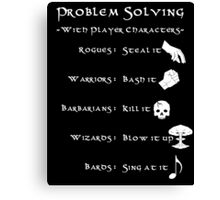 Problem Solving with Player Characters Canvas Print