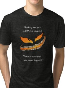 Nothing Delights a Dungeon Master like: Tri-blend T-Shirt