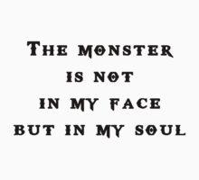 Monster in my soul T-Shirt