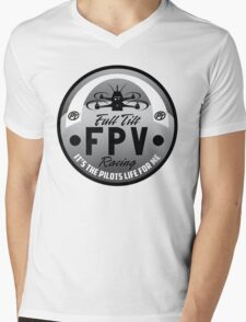 Full Tilt FPV Racings -It's The Pilots Life For Me- graphic apparel Mens V-Neck T-Shirt