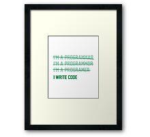 I Write Code Framed Print
