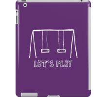 Let's Play! iPad Case/Skin