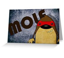Mole Greeting Card