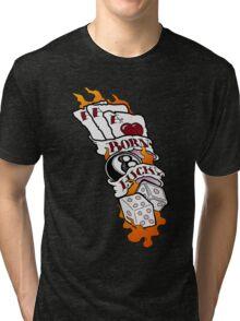 Born Lucky (large) Tri-blend T-Shirt