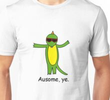 Ausome, ye. Unisex T-Shirt