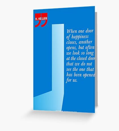 The Door Of Happiness (Helen Keller Quote) Greeting Card
