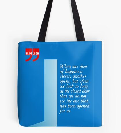 The Door Of Happiness (Helen Keller Quote) Tote Bag