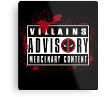 Villains Advisory Metal Print