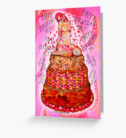 Pappy Perveday Pet Greeting Card