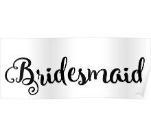 Bridesmaid Poster
