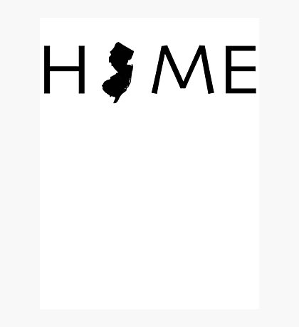 NEW JERSEY HOME Photographic Print