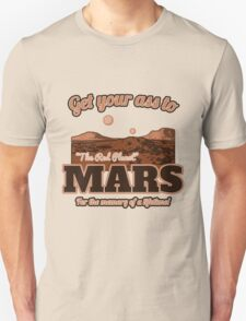 Get Your Ass to Mars version 2 T-Shirt