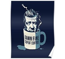 Cup of coffee - David Lynch Poster