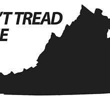 Don't Tread On Me – Virginia by GooseDesign