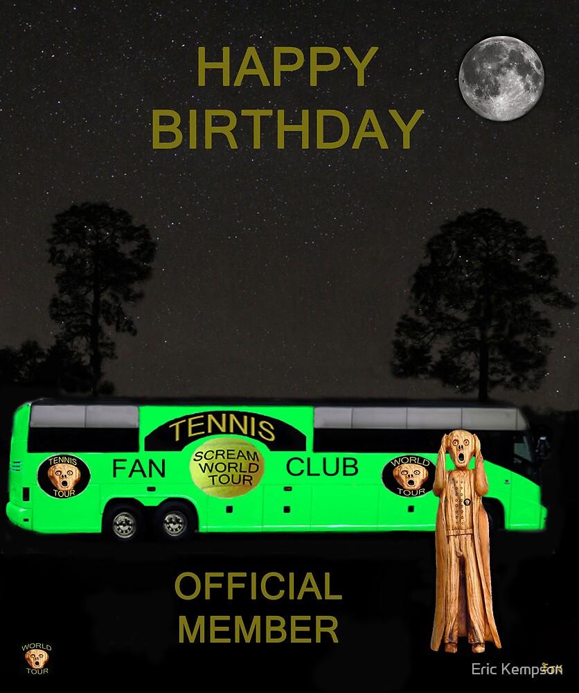 The Scream World Tour Tennis tour bus Happy birthday by Eric Kempson