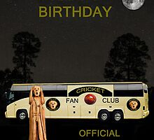 The Scream World Tour Cricket  tour bus Happy Birthday by Eric Kempson