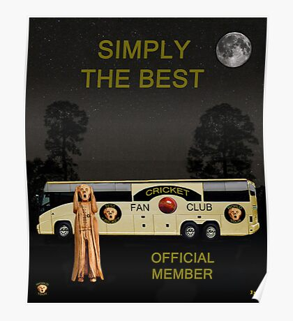 The Scream World Tour Cricket  tour bus Simply The Best Poster