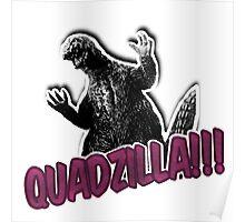 Quadzilla - Purple Poster