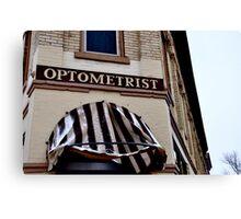 Optometrist Canvas Print
