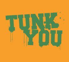 TUNK YOU T-Shirt