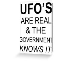 UFO'S ARE REAL Greeting Card