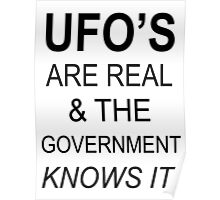 UFO'S ARE REAL Poster