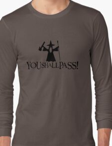 Gandalf You Shall Pass LOTR Lord Of The Rings Long Sleeve T-Shirt