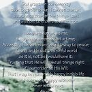 Serenity Prayer and Cross by Dulcina