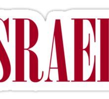 ZIONISM ISRAELI BAD Sticker