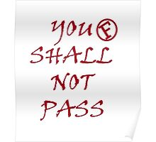You Shall Not Pass (F) Poster