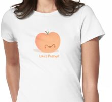 Life is Peachy! Womens Fitted T-Shirt