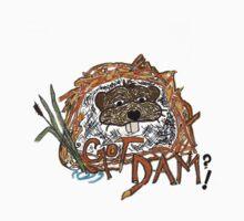 GOT DAM? by tkrosevear