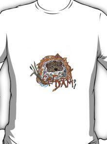 GOT DAM? T-Shirt