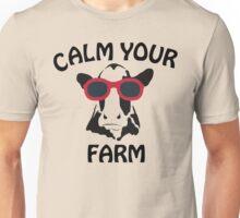 Calm your Farm Unisex T-Shirt