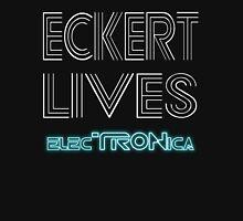Eckert Lives (Text Only) T-Shirt