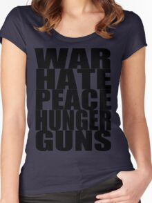 WAR HATE PEACE HUNGER GUNS (Black) Women's Fitted Scoop T-Shirt