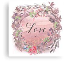 Painterly watercolour declaration of Love, flowers, nature Canvas Print