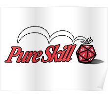 Pure Skill Poster