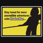 ShadowMan Adventures by Caine Mazoudier