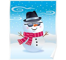 Cool Snowman Wearing Sunglasses and Fedora Poster